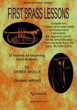 First brass lessons for trumpet, cornet, tenor horn, baritone horn, euphonium, Eb bass, Bb bass, all valve treble clef brass band instruments